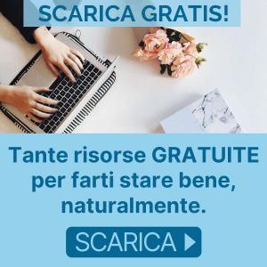 Scarica gratis! Tante risorse gratuite per farti stare bene, naturalmente.