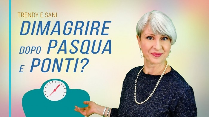 Come dimagrire dopo pasqua? 3 strategie efficaci