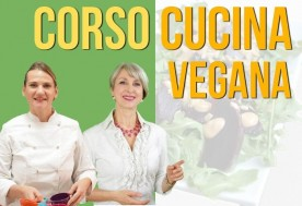 Corso di Cucina Vegana Milano e ricette vegane