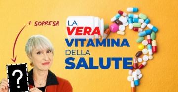 La vera vitamina della salute... non è la vitamina C. Qual è?